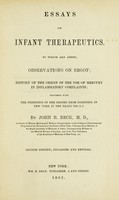 view Essays on infant therapeutics : to which are added observations on ergot ; history of the origin of the use of mercury in inflammatory complaints; together with the statistics of the deaths from poisoning in New York in the years 1841-2-3 / by John B. Beck.