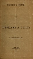 view Medicine a science, or, Disease a unit / by H. Backus.