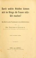 view Durch welche Arbeiten können sich im Kriege die Frauen nützlich machen? : ein brief an die Vorsitzende eines Hülfsvereines / von Friedrich Esmarch.