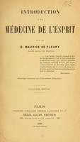 view Introduction à la médecine de l'esprit / Par le Dr. Maurice de Fleury.