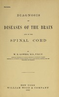 view Diagnosis of diseases of the brain and of the spinal cord / by W. R. Gowers.