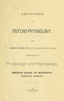 view Lectures on psycho-physiology / by J. Martin Littlejohn.