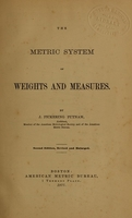 view The metric system of weights and measures / by J. Pickering Putnam.