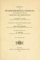 view Beitrag zum Studium der Medulla Oblongata, des Kleinhirns und des Ursprungs der Gehirnnerven / von S. Ramón y Cajal.