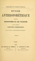 view Étude anthropométrique sur les prostitueés et les voleuses / par Pauline Tarnowsky.