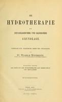 view Die Hydrotherapie auf physiologischer und klinischer Grundlage : vorträge für praktische Ärzte und Studierende / von Wilhelm Winternitz.