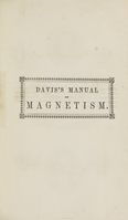 view A manual of magnetism : including galvanism, magnetism, electro-magnetism, electro-dynamics, magneto-electricity, and thermo-electricity.