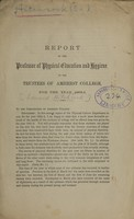 view Report of the professor of physical education and hygiene to the trustees of Amherst College for the year 1862-3.