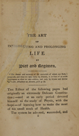 view The art of invigorating and prolonging life by food, clothes, air, exercise, wine, sleep, &c. and peptic precepts : pointing out agreeable and effectual methods to prevent and relieve indigestion, and to regulate and strengthen the action of the stomach and bowels : to which is added, the pleasure of making a will / by the author of The cook's oracle.