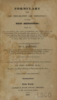 view Formulary for the preparation and employment of many new medicines : such as the nux vomica, the salts of morphine, the Prussic acid, the strychnine, the veratrine, the alkalis of the cinchona, the emetine, the iodine, the iodide of mercury, the cyanide of potassium, the croton oil, the salts of gold, the salts of platina, &c. &c. / by F. Magendie ; translated from the 5th edition, revised and augmented, by John Baxter, with notes and additions.