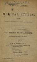 view A public lecture on medical ethics, and the mutual relations of patients and physician.