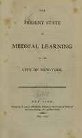 view The present state of medical learning in the city of New-York.