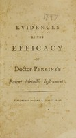 view Evidences of the efficacy of Doctor Perkins's patent metallic instruments.