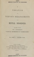 view A treatise on nervous derangements and mental disorders : based upon Th. J. Rückert's Clinical experience in homoeopathy / by John C. Peters.