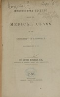 view Introductory lecture before the Medical Class of the University of Louisville : delivered Nov. 4, 1850 / by Lewis Rogers.