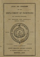 view Rules and directions for the employment of injections in various diseases : with quotations from distinguished medical authors.