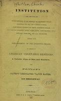 view Institution for the cure of consumption in its middle or incipient stage, scrofula in all its various forms, cancerous tumors in their incipient stage, cutaneous diseases, liver complaints, rheumatism, gout, asthma, debility, and all disorders arising from derangment of the digestive organs : by means of American vegetable remedies, a suitable plan of diet and regimen, and Whitlaw's patent medicated vapor baths.