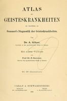 view Atlas der Geisteskrankheiten : im Anschluss an Sommer's Diagnostik der Geisteskrankheiten / von Dr. A. Alber ; mit einem Vorwort von R. Sommer ; mit 110 Illustrationen.
