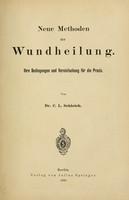 view Neue Methoden der Wundheilung : ihre Bedingungen und Vereinfachung für die Praxis.
