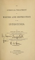view The surgical treatment of wounds and obstruction of the intestines / by Edward Martin and H.A. Hare.
