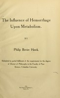 view The influence of hemorrhage upon metabolism ...