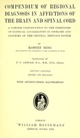 view Compendium of regional diagnosis in affectations of the brain and spinal cord / Translated by F.S. Arnold.