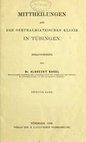 view Mittheilungen aus der Ophthalmiatrischen Klinik in Tübingen / herausgegeben von Albrecht Nagel.