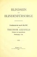view Blindsein und Blindenfürsorge : Prorektoratsrede vom 10. Mai 1905 / von Theodor Axenfeld.