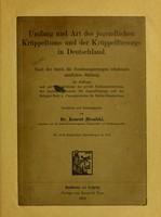 view Umfang und Art des jungendlichen Krüppeltums und der Krüppelfürsorge in Deutschland : nach der durch die Budesregierungen erhoben amtlichen Zahlen / von Konrad Biesalski.