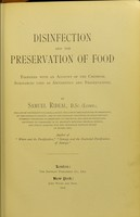 view Disinfection and the preservation of food : together with an account of the chemical substances used as antiseptics and preservatives / By Samuel Rideal.