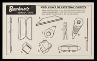 view Beecham's school quiz : odd views of everyday objects.
