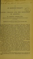 view On an alleged fallacy in Marsh's process for the detection of arsenic / by Arthur Gamgee, M.D.