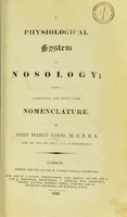 view A physiological system of nosology : with a corrected and simplified nomenclature.