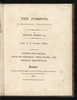 view The passions, humorously delineated / By Timothy Bobbin, Esq., author of the Lancashire dialect: containing twenty-five plates, with his portrait, title plate, and poetical descriptions.