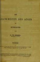 view Die Krankheiten des Auges im Kindesalter / von Fr. Horner.