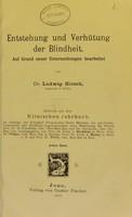 view Entstehung und Verhütung der Blindheit / Auf Grund neuer Untersuchungen bearbeitet von Ludwig Hirsch.