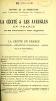 view Rapport sur la cécité & les aveugles en France / par MM. Trousseau & Truc.