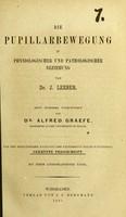 view Die Pupillarbewegung in physiologischer und pathologischer Beziehung / von J. Leeser ; mit einem vorwort von Alfred Graefe.