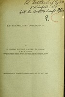 view Extra-papillary colobomata / by G. Lindsay Johnson.