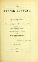 view Ueber herpes corneae : inaugural-dissertation zur Erlangung der Doctorwürde vorgelegt der hohen medicinischen Facultät der Universität Zurich / von A. Josephine Kendall.