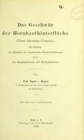 view Das Geschwür der Hornhauthinterfläche (Ulcus internum Corneae) : ein Beitrag zur Kenntnis der angeborenen Hornhauttrübungen sowie des Magalothalmus und Hydrophthalmus / von Eugen v. Hippel.