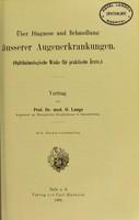 view Über Diagnose und Behandlung äusserer Augenerkrankungen : (Ophthalmologische Winke für praktische Ärtze) / vortrag von O. Lange.