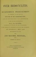 view Over iridocyclitis : academisch proefschrift ter verkrijging van den graad van Doctor in de Geneeskunde aan de Universiteit van Amsterdam / door Jan Machiel Wentzel.