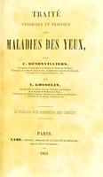view Traité théorique et pratique des maladies des yeux / par C. Denonvilliers et L. Gosselin.