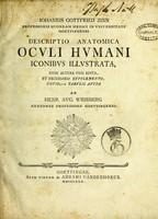 view Descriptio anatomica ocvli hvmani iconibvs illvstrata / Iohannis Gottfried Zinn.