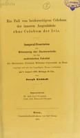 view Ein Fall von beiderseitigem Colobom der inneren Augenhäute ohne Colobom der Iris : inaugural-Dissertation zur Erlangung der Doctorwürde / von Joseph Eichhoff.