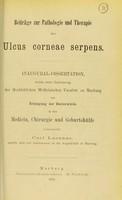 view Beiträge zur Pathologie und Therapie des Ulcus corneae serpens : Inaugural-Dissertation welche unter Zustimmung der Hochlöblichen Medicinischen Facultät zu Marburg / einreicht Carl Lucanus.