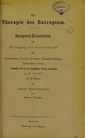 view Zur Therapie des Entropium : inaugural-Dissertation zur Erlangung der Doctorwürde / von Oscar Eversbusch.