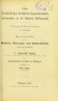 view Ueber Fremde Kärper im hinteren Augensabschnitte, inbesondere in der hinteren Bulbuswand : inaugural-Dissertation zur Erlangung der Doctorwürde / vorgelegt Otto Sigel.