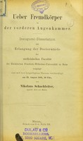 view Ueber Fremdkörper in der vorderen Augenkammer : inaugural-Dissertation zur Erlangung der Doctorwürde / von Nikolaus Schachleiter.